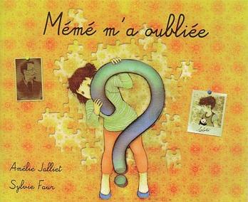 « Mémé m'a oublié », le regard de l'enfant sur la maladie d'Alzheimer - Source de l'image: http://www.senioractu.com